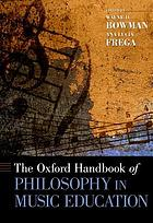 The Oxford handbook of philosophy in music education
