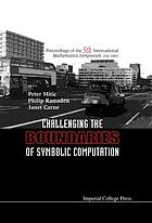 Challenging the boundaries of symbolic computation : proceedings of the 5th International Mathematica Symposium