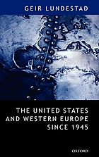 The United States and Western Europe since 1945 : from