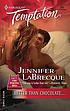 Better than chocolate by  Jennifer LaBrecque