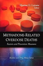 Methadone-related overdose deaths : factors and prevention measures