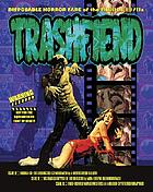 Trashfiend : disposable horror fare of the 1960s and 1970s