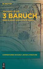 3 Baruch : Greek-Slavonic Apocalypse of Baruch