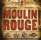 Moulin Rouge! : [music from Baz Luhrmann's film].