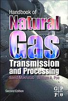 Handbook of natural gas transmission and processing