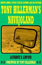 Tony Hillerman's Navajoland : hideouts, haunts, and havens in the Joe Leaphorn and Jim Chee mysteries