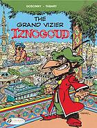 The adventures of the Grand Vizier Iznogoud. 9, The Grand Vizier Iznogoud