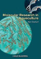 Molecular research in aquaculture