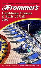 Frommer's Caribbean cruises & ports of call 2002