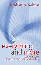 Everything and more : Cantor & Zeno & mathematics & infinity