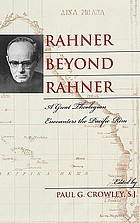 Rahner beyond Rahner : a great theologian encounters the Pacific rim
