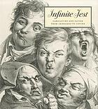 Infinite jest : caricature and satire from Leonardo to Levine