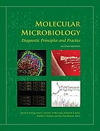 Molecular microbiology : diagnostic principles and practice