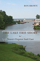 The Lake Erie shore : Ontario's forgotten south coast