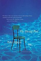 The diving pool : three novellas