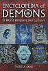 Encyclopedia of demons in world religions and... by  Theresa Bane