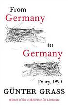 From Germany to Germany : journal of the year 1990
