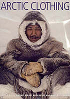 Arctic clothing of North America - Alaska, Canada, Greenland