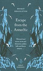 Escape from the Antarctic