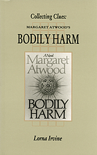 Collecting clues : Margaret Atwood's Bodily harm