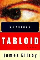 American tabloid : a novel