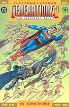Superman & Batman generations 2 : an imaginary tale