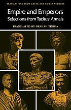 Empire and emperors : selections from Tacitus' Annals