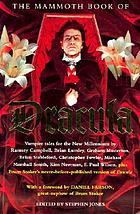 The mammoth book of Dracula : vampire tales for the new millennium