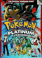 Pokémon platinum version : the official Pokémon guide.