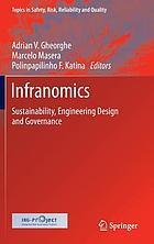 Infranomics : sustainability, engineering design and governance