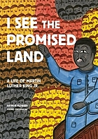 I see the promised land : a life of Martin Luther King Jr.