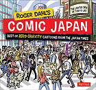 Roger Dahl's Comic Japan : best of Zero Gravity cartoons from the Japan Times.