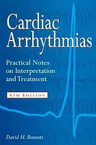 Cardiac arrhythmias : practical notes on interpretation and treatment