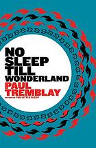 No sleep till wonderland : a novel