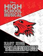 High school musical : East High yearbook