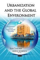 Urbanization and the global environment