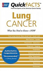 QuickFacts lung cancer : what you need to know--now