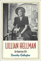 Lillian Hellman : an imperious life