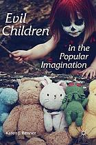 Evil children in the popular imagination