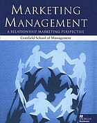 Marketing management : a relationship marketing perspective