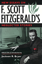 New essays on F. Scott Fitzgerald's neglected stories
