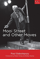 Mooi Street and other moves