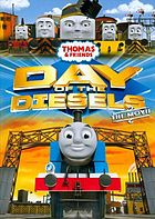 Thomas & friends. Day of the diesels : the movie