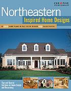 Northeastern inspired home designs