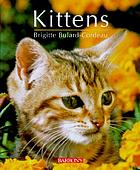 Kittens : from before birth to adulthood
