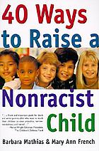 40 ways to raise a nonracist child