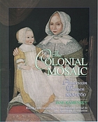 The colonial mosaic : American women 1600-1760