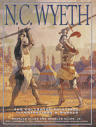 N.C. Wyeth : the collected paintings, illustrations, and murals