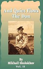 And quiet flows the Don : a novel in five books