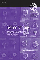 Skilled Visions: Between Apprenticeship and Standards cover image